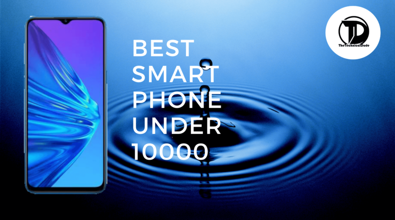 Best Mobile Phone Under 10000 In October 2019