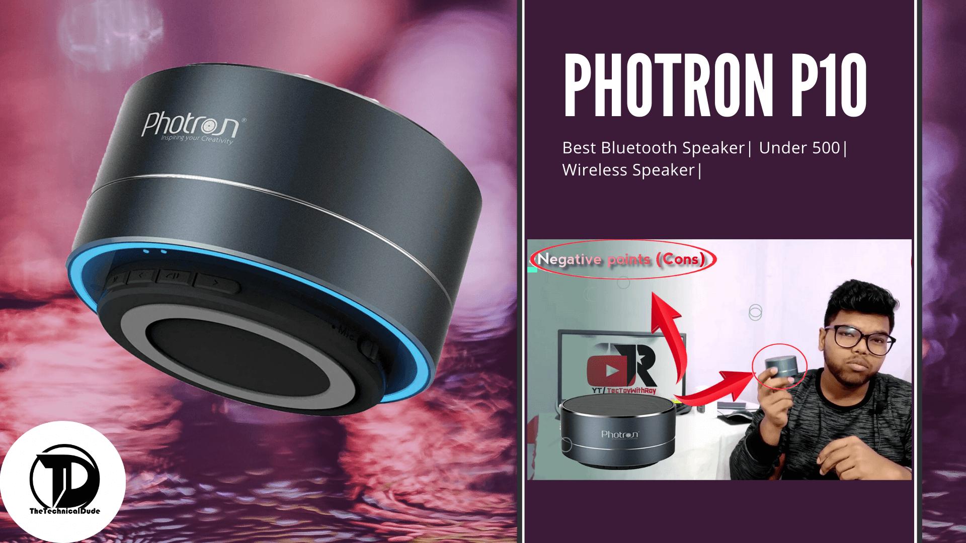 best bluetooth speaker under 500| Wireless Speaker| Photron P10
