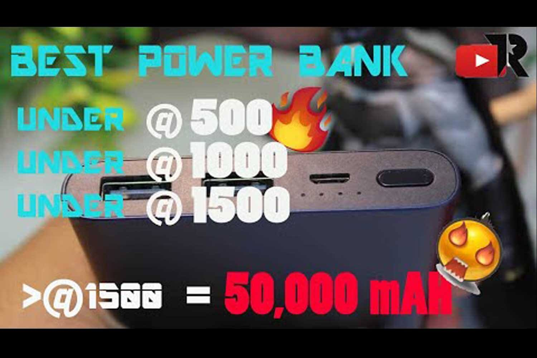 Top 5 Best Power Banks  Under 500,  1000,  1500 & 50,000